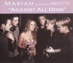 Mariah Carey - Against All Odds (Take A Look At Me Now) (Album Version)