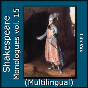 Shakespeare Monologues Collection vol. 15 (Multilingual)