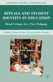 Rituals and student identity in education by Richard A. Quantz